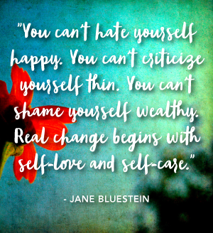 You can't hate yourself happy.